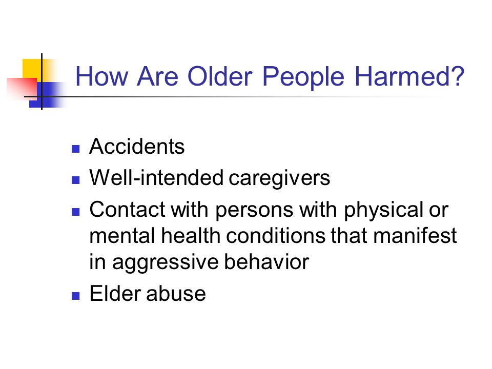 How Are Older People Harmed