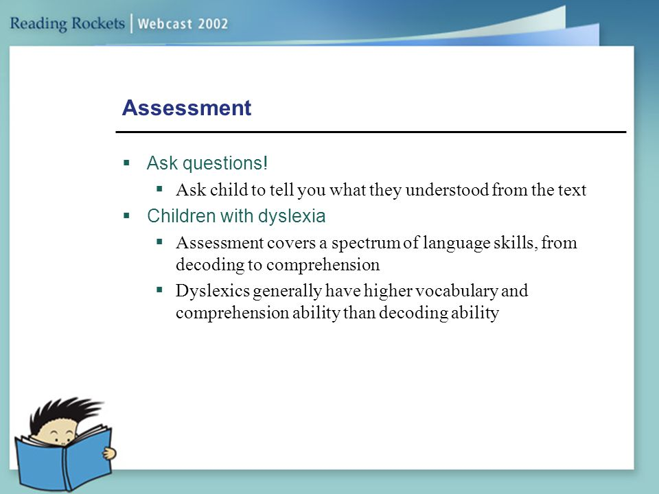 Assessment Ask questions!