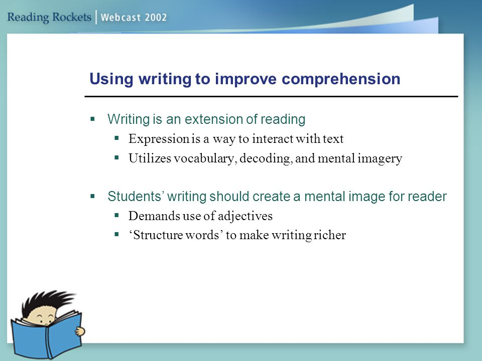Using writing to improve comprehension