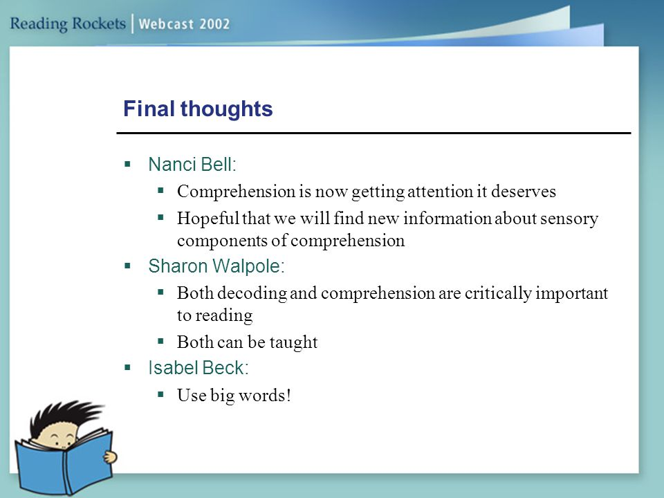 Final thoughts Nanci Bell:
