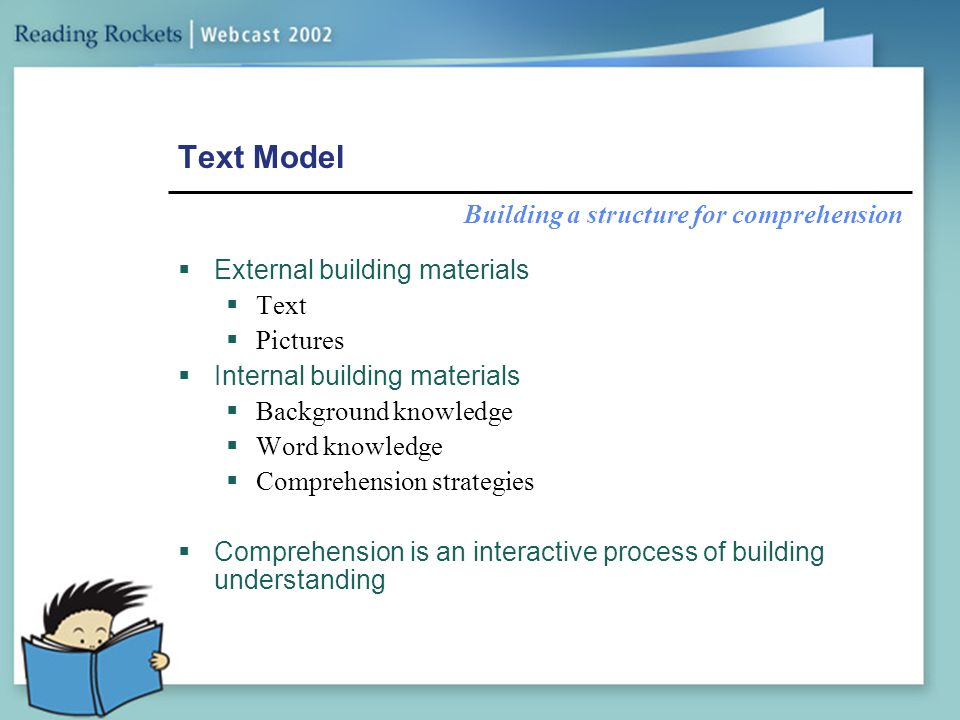 Text Model Building a structure for comprehension