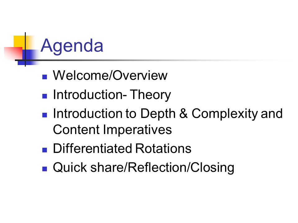 Agenda Welcome/Overview Introduction- Theory