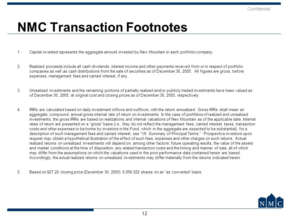 NMC Transaction Footnotes