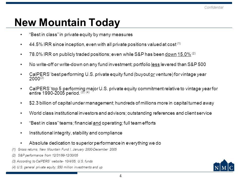 New Mountain Today Best in class in private equity by many measures