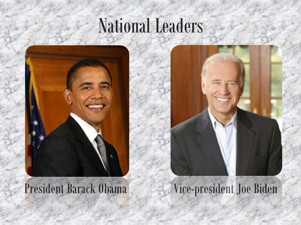 National Leaders President Barack Obama Vice-president Joe Biden