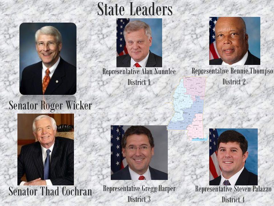 State Leaders Senator Roger Wicker Senator Thad Cochran