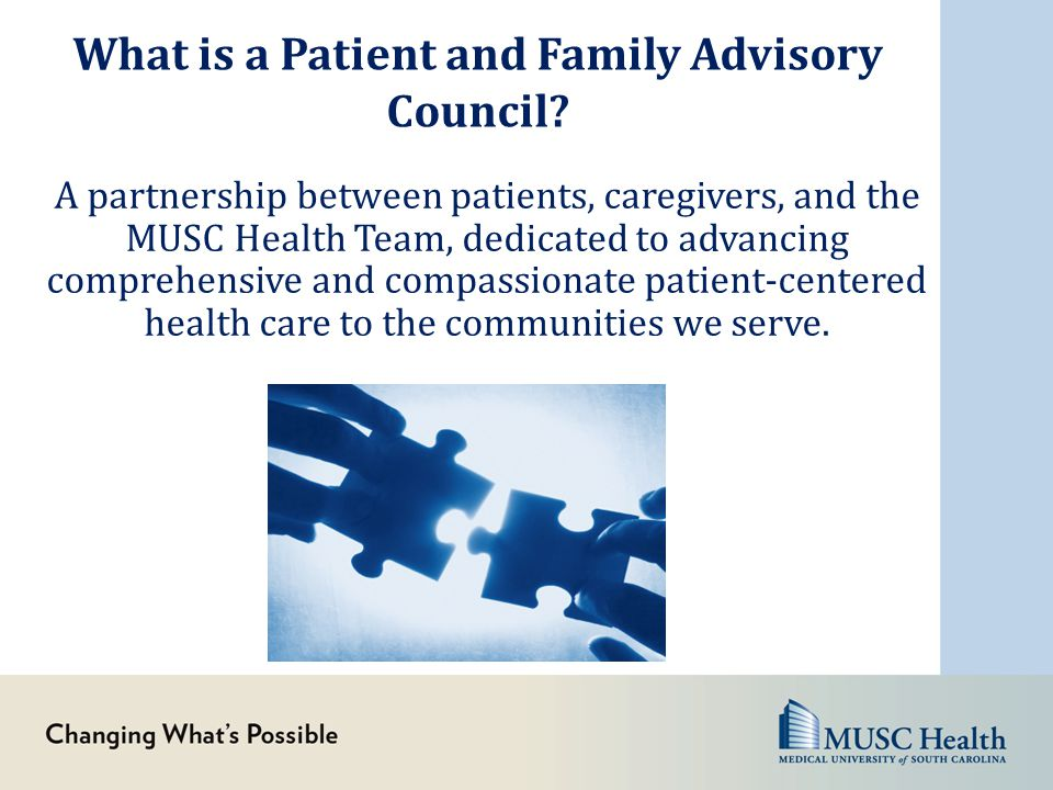 What is a Patient and Family Advisory Council