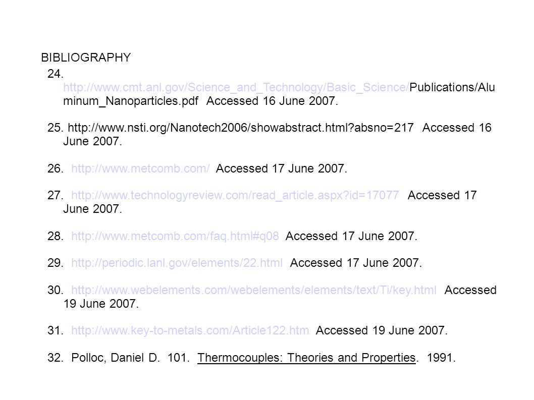 BIBLIOGRAPHY 24. http://www.cmt.anl.gov/Science_and_Technology/Basic_Science/Publications/Aluminum_Nanoparticles.pdf Accessed 16 June 2007.