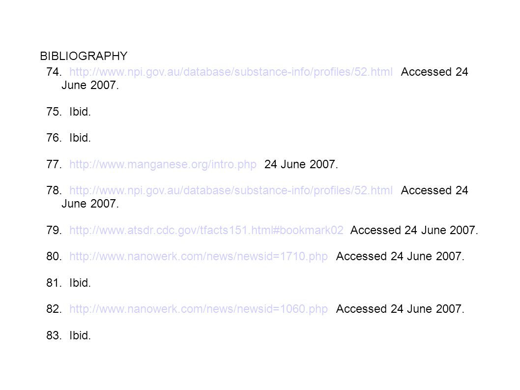 BIBLIOGRAPHY 74. http://www.npi.gov.au/database/substance-info/profiles/52.html Accessed 24 June 2007.