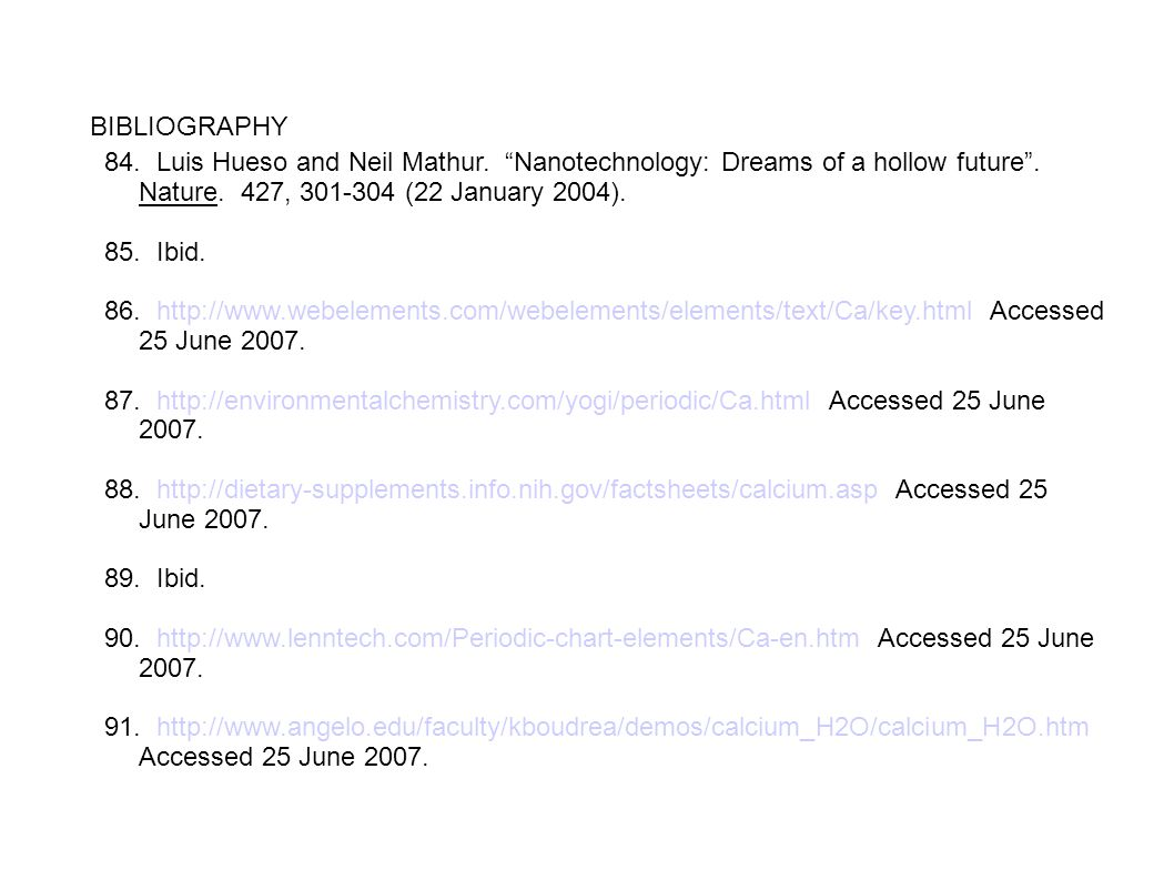 BIBLIOGRAPHY 84. Luis Hueso and Neil Mathur. Nanotechnology: Dreams of a hollow future . Nature. 427, 301-304 (22 January 2004).
