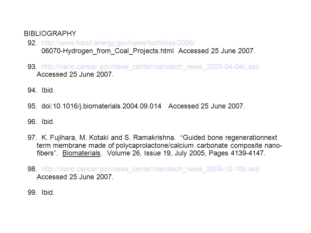 BIBLIOGRAPHY 92. http://www.fossil.energy.gov/news/techlines/2006/ 06070-Hydrogen_from_Coal_Projects.html Accessed 25 June 2007.