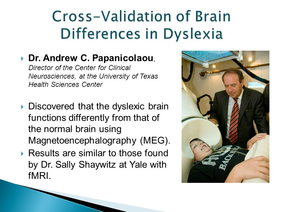 Cross-Validation of Brain Differences in Dyslexia