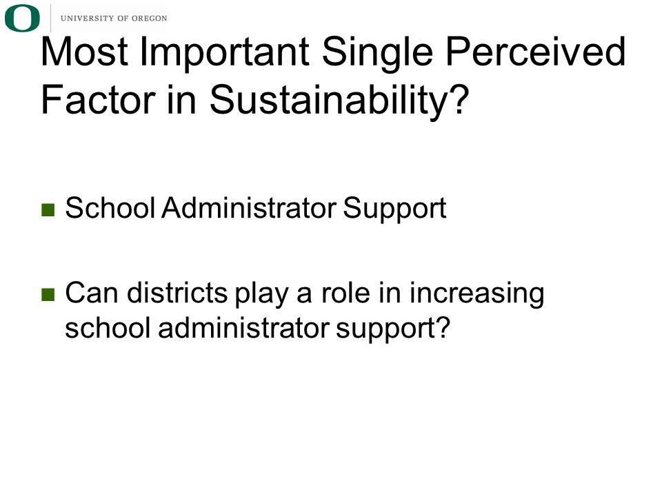 Most Important Single Perceived Factor in Sustainability