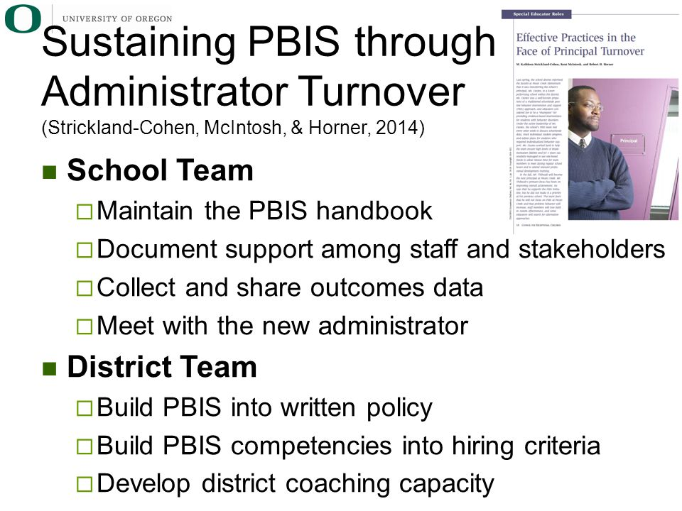 Sustaining PBIS through Administrator Turnover (Strickland-Cohen, McIntosh, & Horner, 2014)
