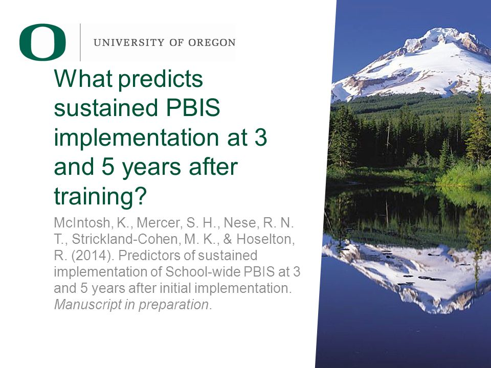 What predicts sustained PBIS implementation at 3 and 5 years after training