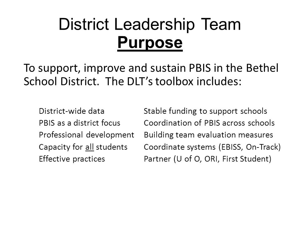 District Leadership Team Purpose