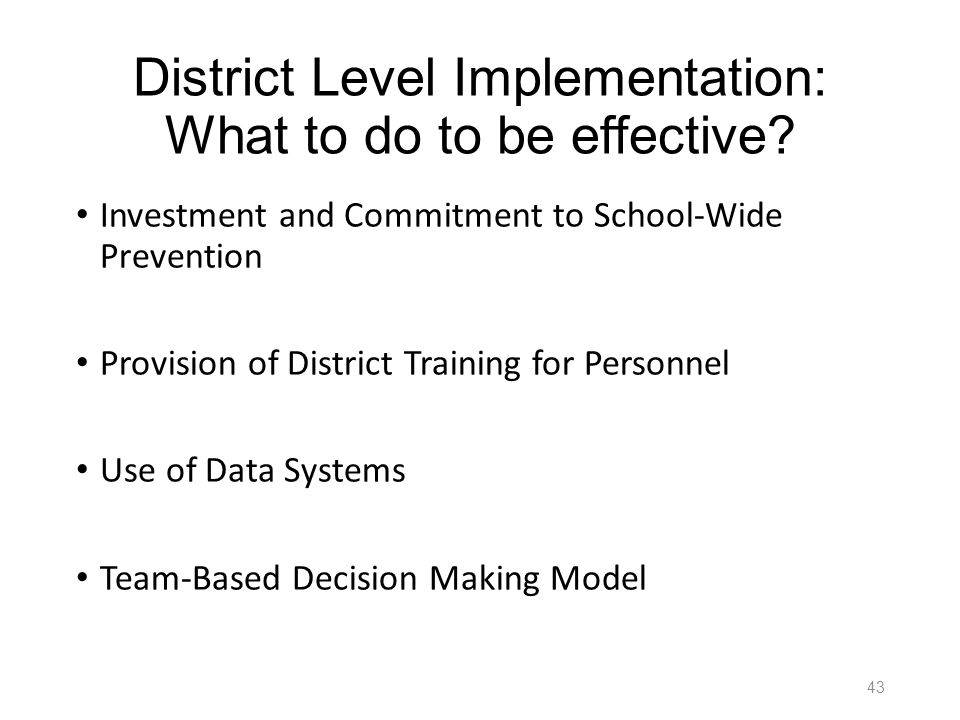 District Level Implementation: What to do to be effective