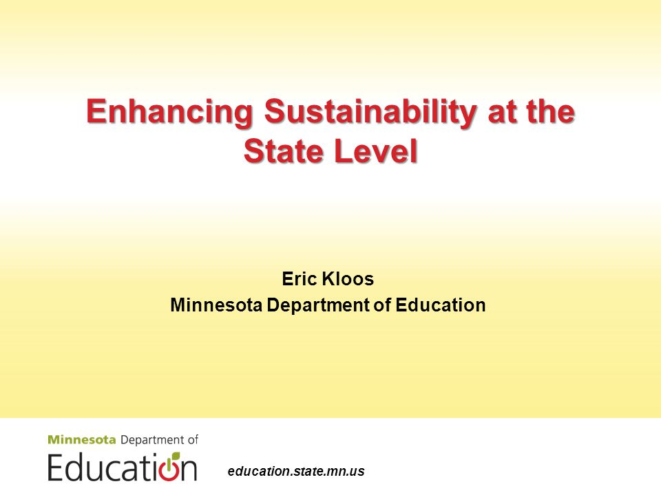 Enhancing Sustainability at the State Level