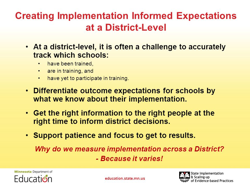 Creating Implementation Informed Expectations at a District-Level