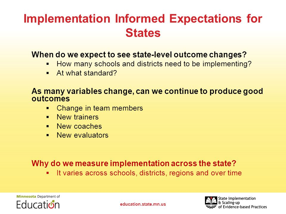 Implementation Informed Expectations for States