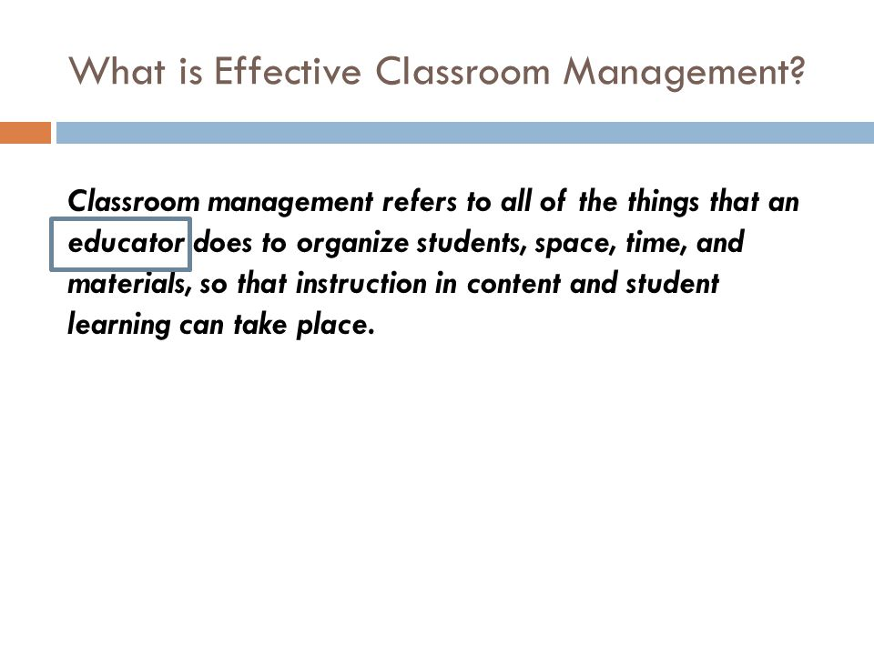 What is Effective Classroom Management