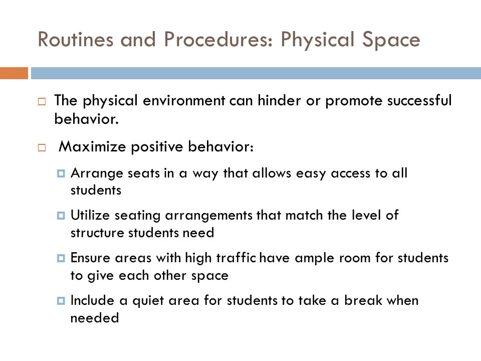 Routines and Procedures: Physical Space