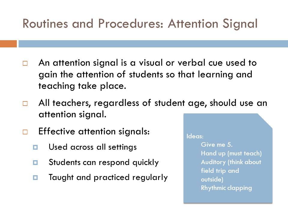 Routines and Procedures: Attention Signal