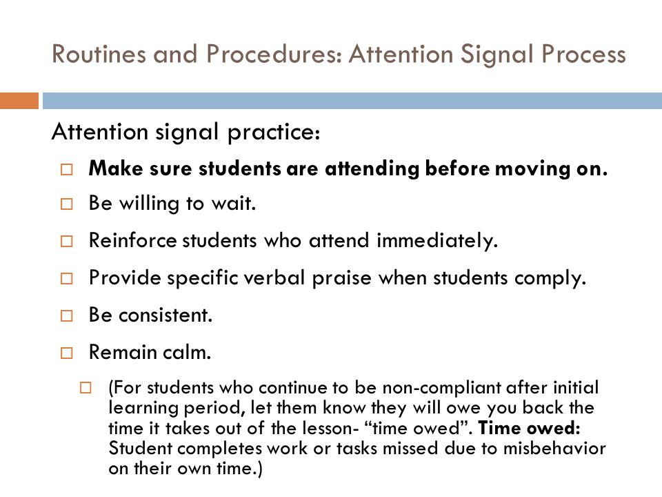 Routines and Procedures: Attention Signal Process