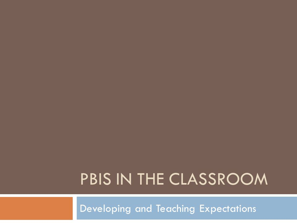 Developing and Teaching Expectations