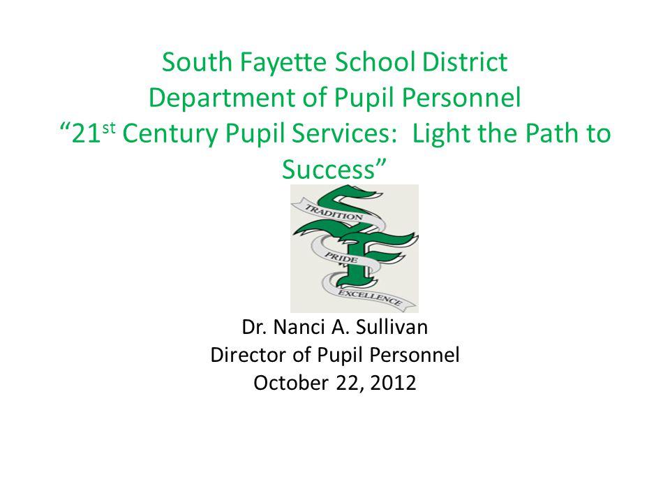 Dr. Nanci A. Sullivan Director of Pupil Personnel October 22, 2012