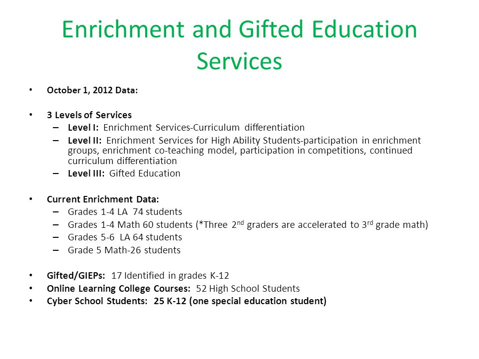 Enrichment and Gifted Education Services
