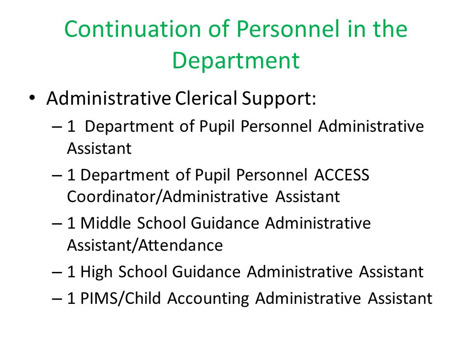 Continuation of Personnel in the Department