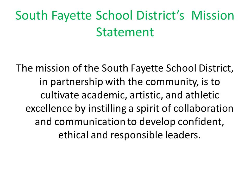 South Fayette School District's Mission Statement
