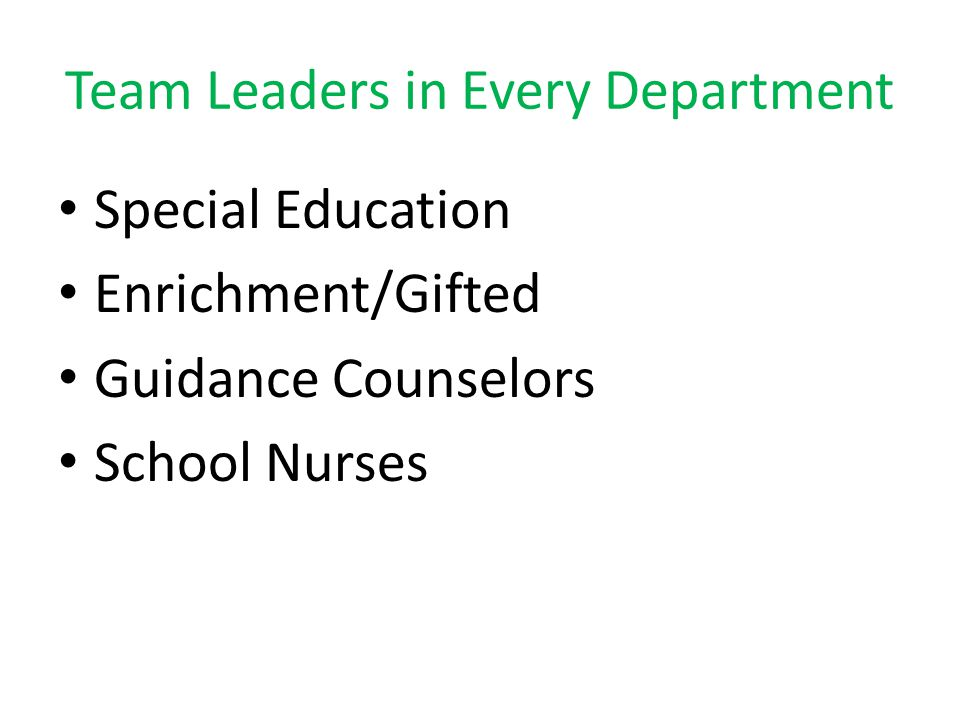 Team Leaders in Every Department