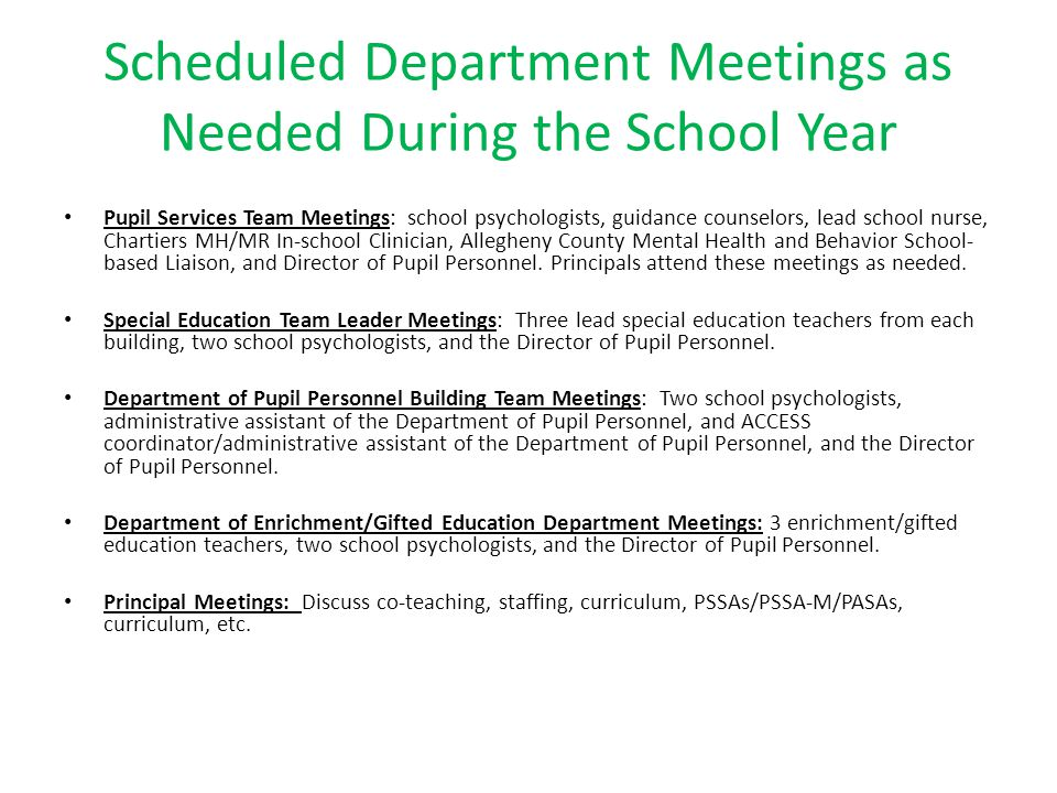 Scheduled Department Meetings as Needed During the School Year