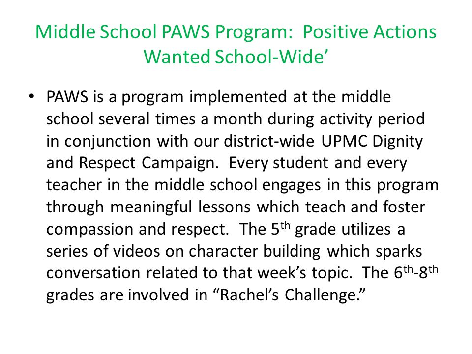 Middle School PAWS Program: Positive Actions Wanted School-Wide'
