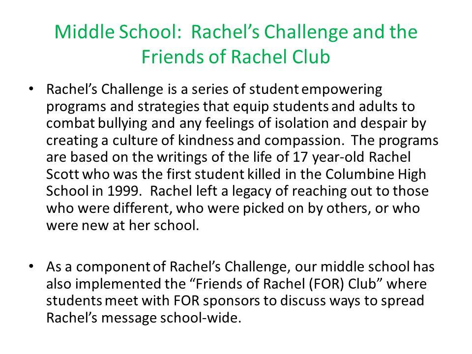 Middle School: Rachel's Challenge and the Friends of Rachel Club