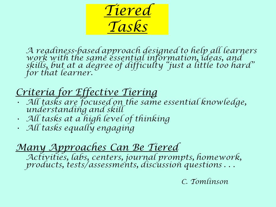 Tiered Tasks Criteria for Effective Tiering