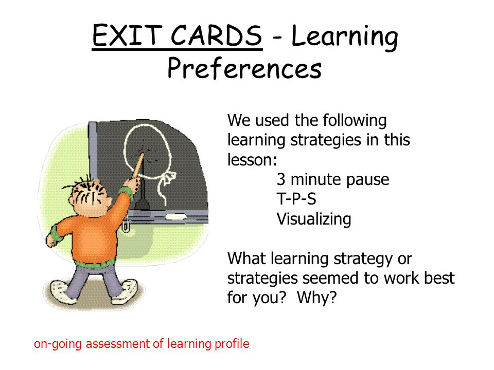 EXIT CARDS - Learning Preferences