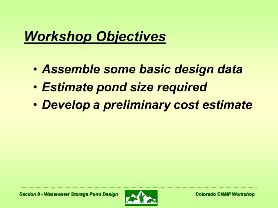 Workshop Objectives Assemble some basic design data