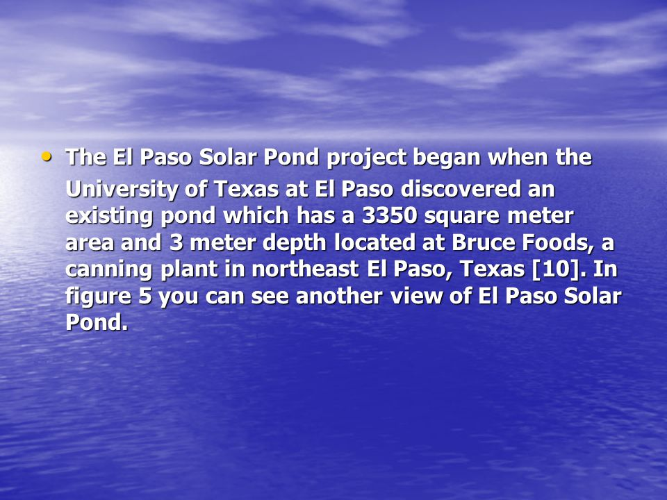 The El Paso Solar Pond project began when the