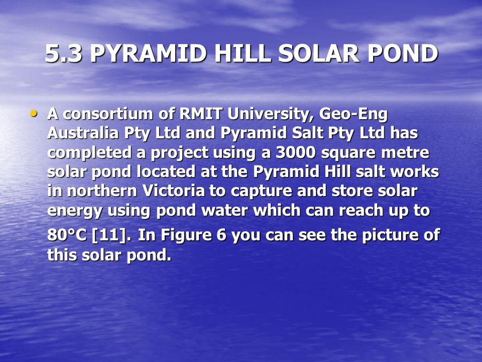 5.3 PYRAMID HILL SOLAR POND