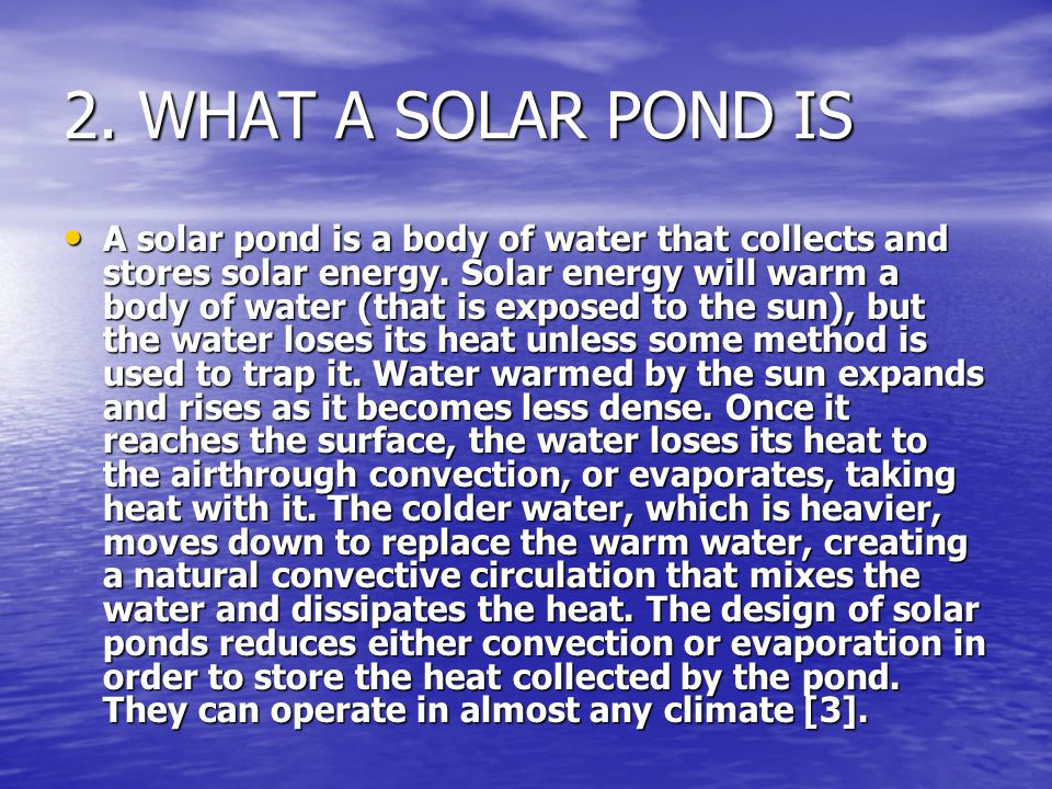 2. WHAT A SOLAR POND IS