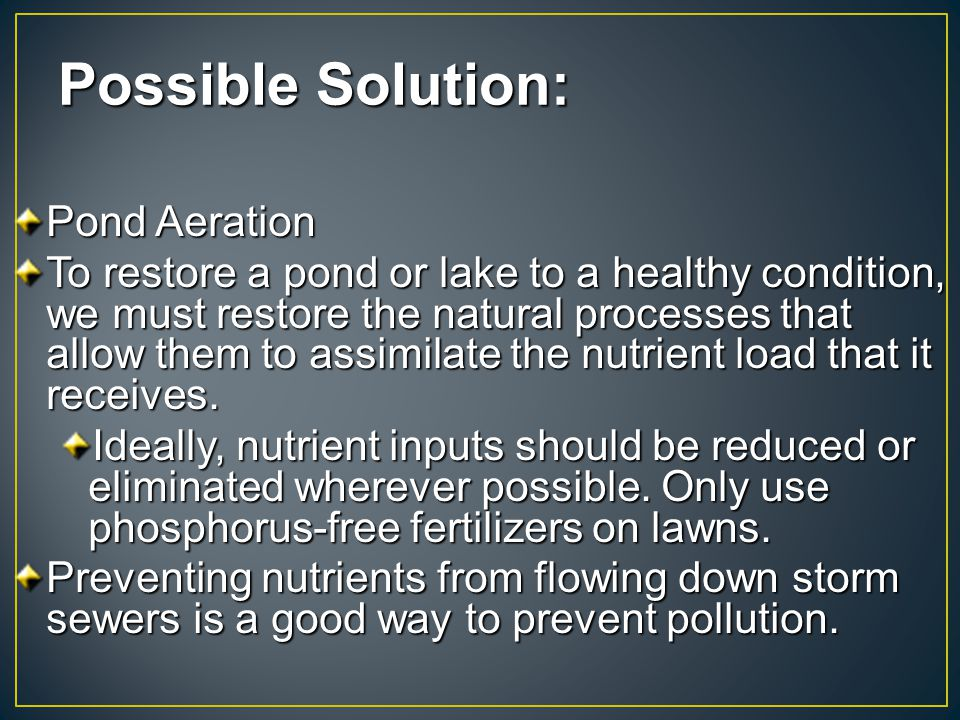 Possible Solution: Pond Aeration