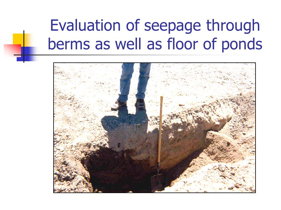 Evaluation of seepage through berms as well as floor of ponds