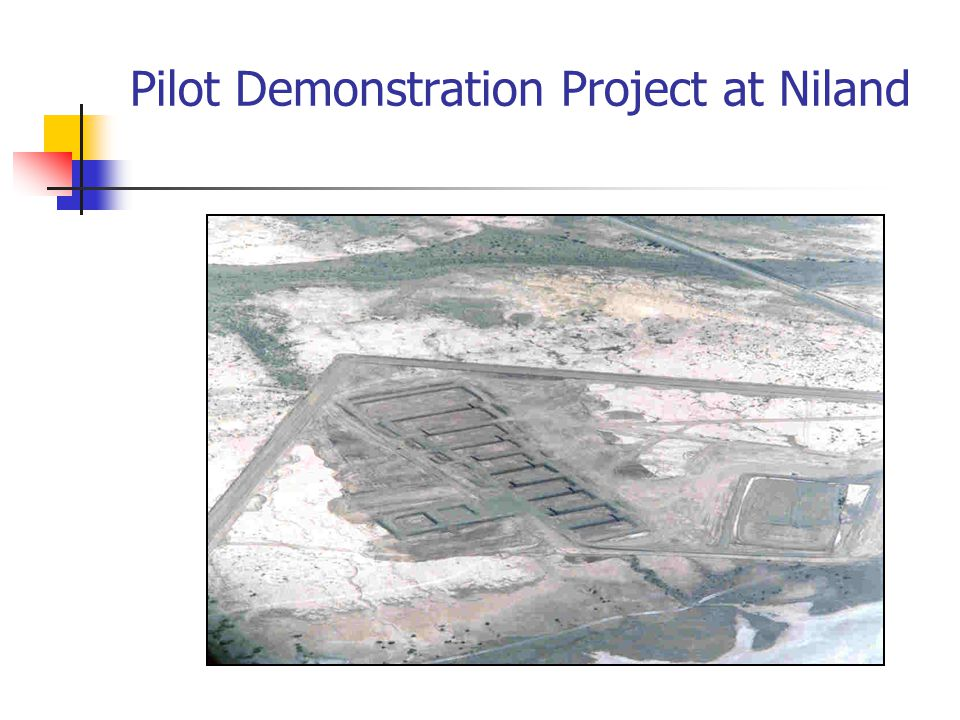 Pilot Demonstration Project at Niland