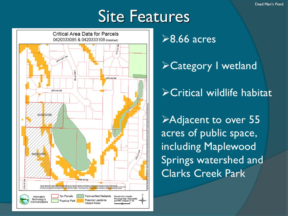 Site Features 8.66 acres Category I wetland Critical wildlife habitat