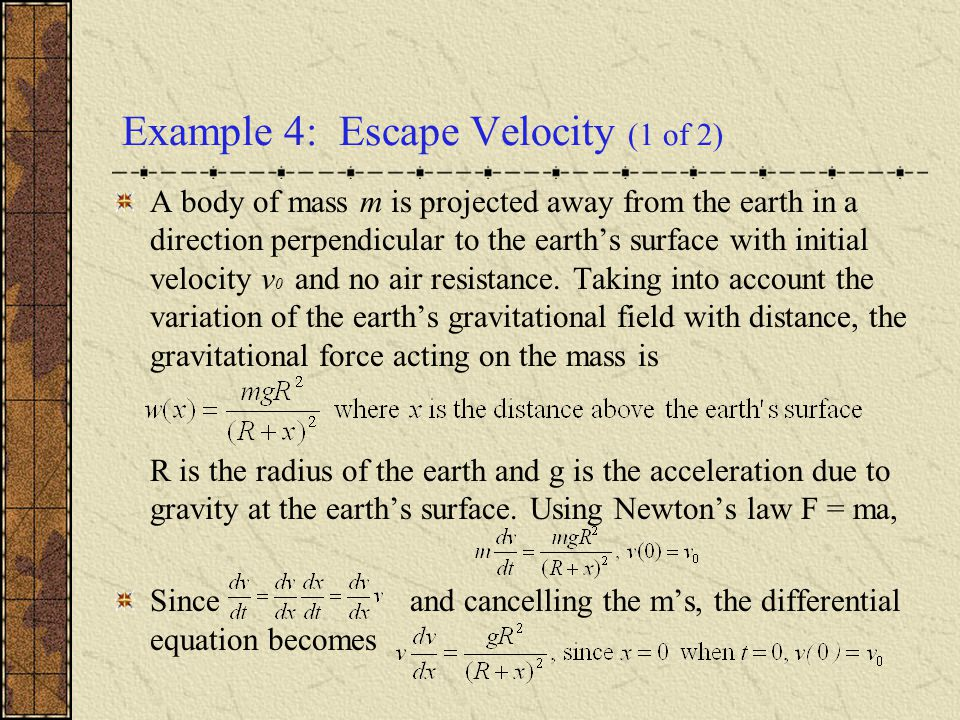 Example 4: Escape Velocity (1 of 2)