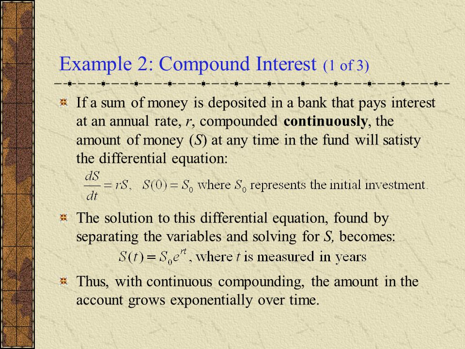 Example 2: Compound Interest (1 of 3)