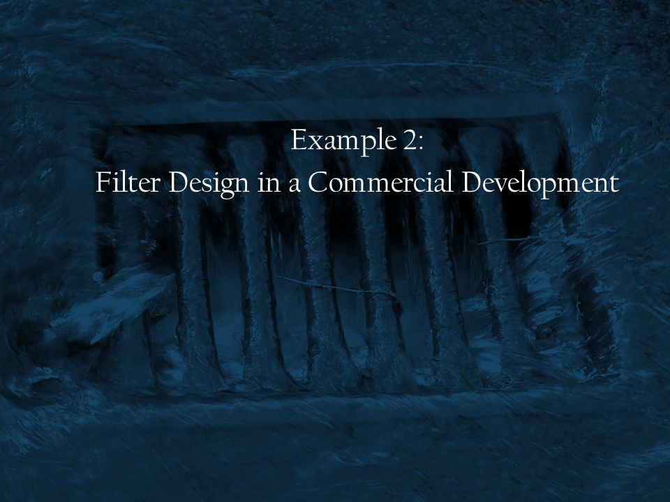 Filter Design in a Commercial Development